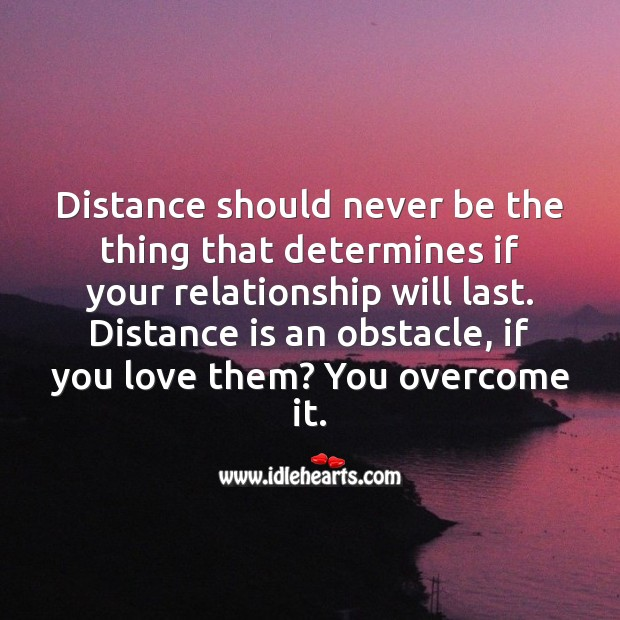 Distance is an obstacle, if you love them? You overcome it. Image