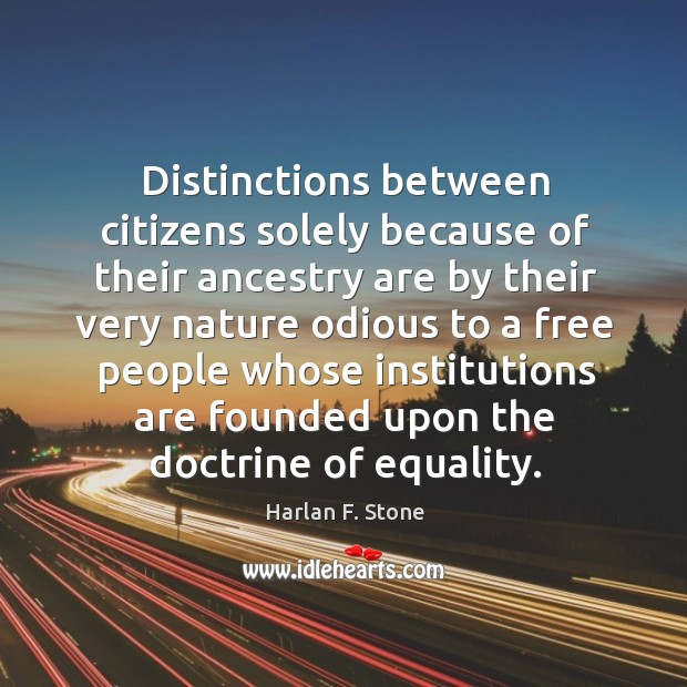Distinctions between citizens solely because of their ancestry are by their very Image