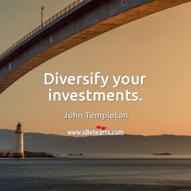 Diversify your investments. Image