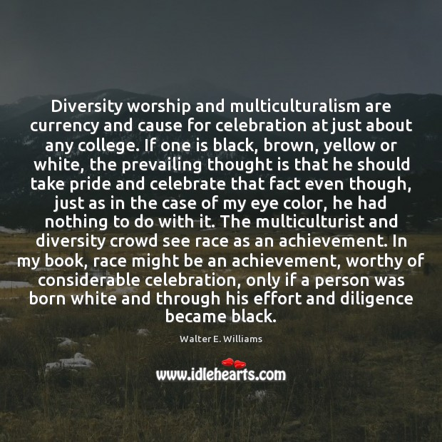 Image, Diversity worship and multiculturalism are currency and cause for celebration at just