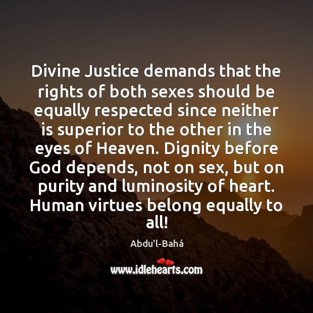 Image, Divine Justice demands that the rights of both sexes should be equally