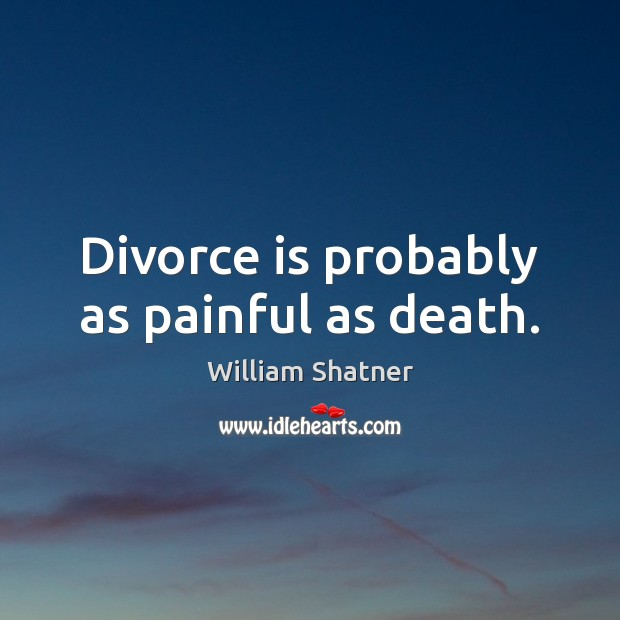 Divorce is probably as painful as death. Image