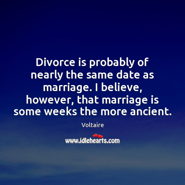 Image, Divorce is probably of nearly the same date as marriage. I believe,