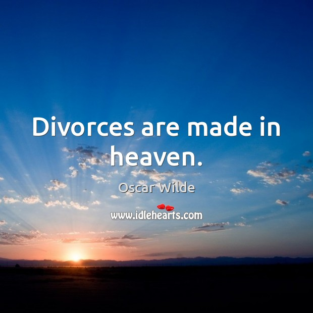 Divorces are made in heaven. Image