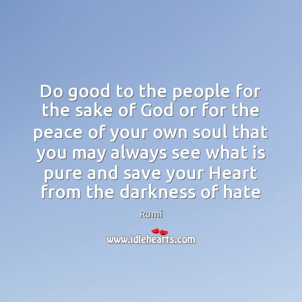 Do good to the people for the sake of God or for Image