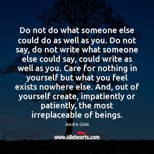 Do not do what someone else could do as well as you. Image