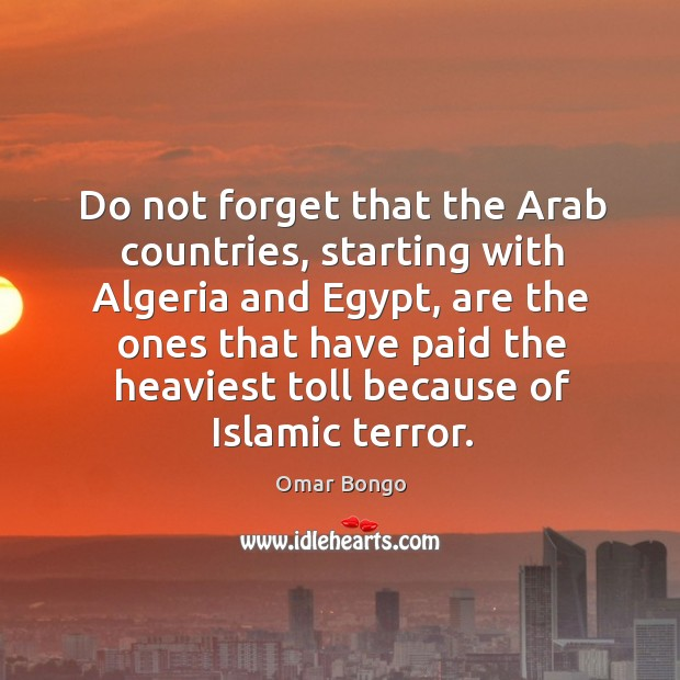 Do not forget that the arab countries, starting with algeria and egypt, are the ones that have Image
