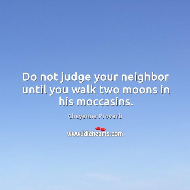 Cheyenne Proverbs
