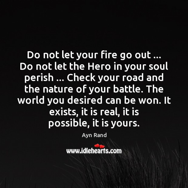 Image, Do not let your fire go out … Do not let the Hero