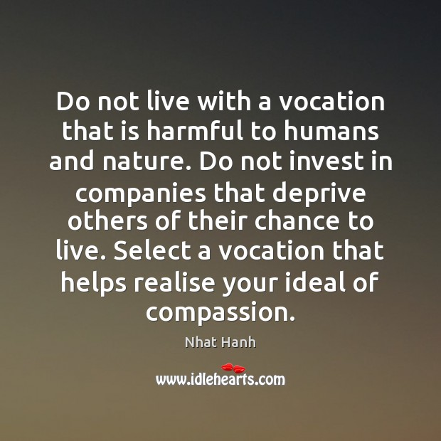 Do not live with a vocation that is harmful to humans and Image