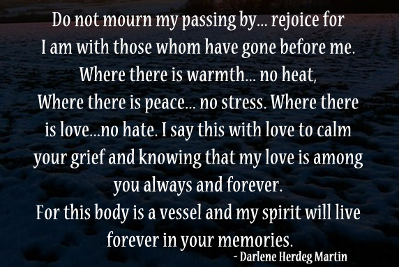 My spirit will live forever in your memories. Image