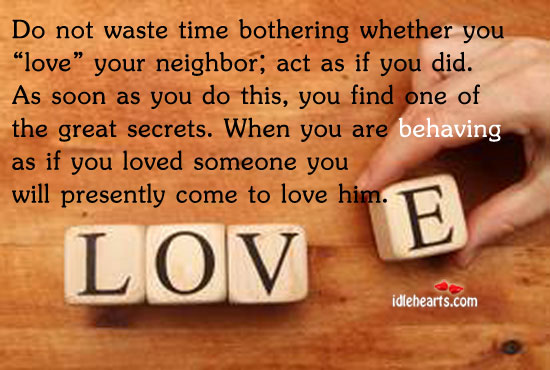 "Do Not Waste Time Bothering Whether You ""Love""…"