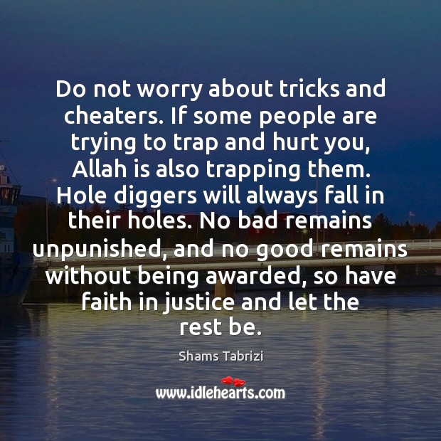 Image, Do not worry about tricks and cheaters. If some people are trying