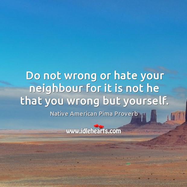 Native American Pima Proverbs