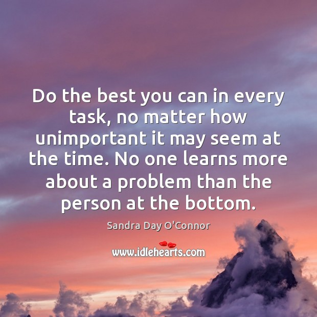 Image, Do the best you can in every task, no matter how unimportant