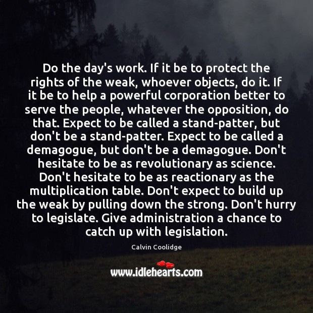 Do the day's work. If it be to protect the rights of Image