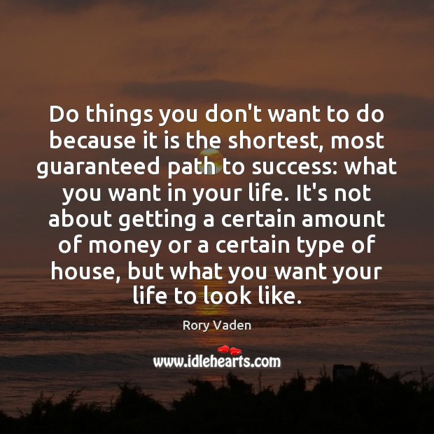 Image, Do things you don't want to do because it is the shortest,
