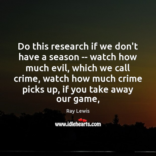 Do this research if we don't have a season — watch how Image