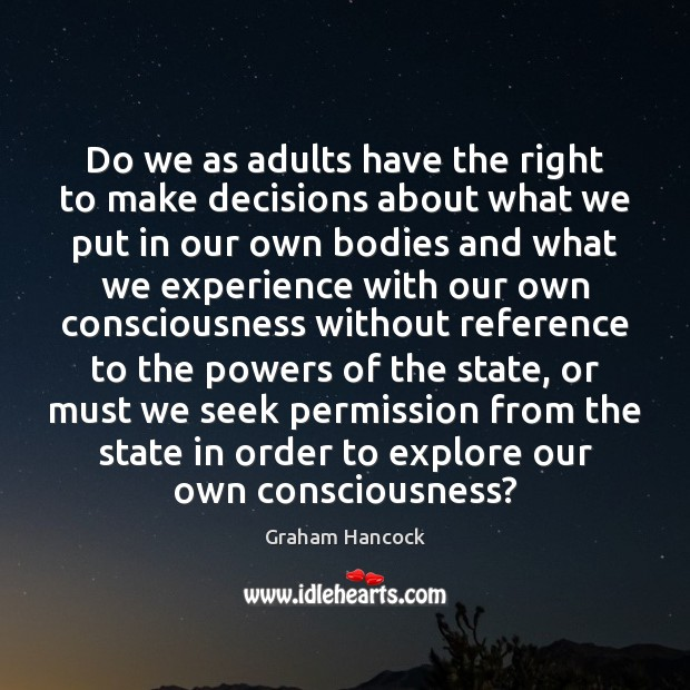 Image, Do we as adults have the right to make decisions about what