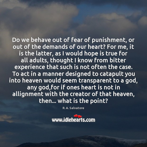 Image, Do we behave out of fear of punishment, or out of the