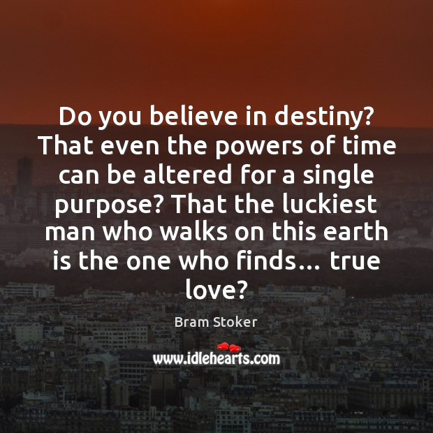 Do you believe in destiny? That even the powers of time can Image