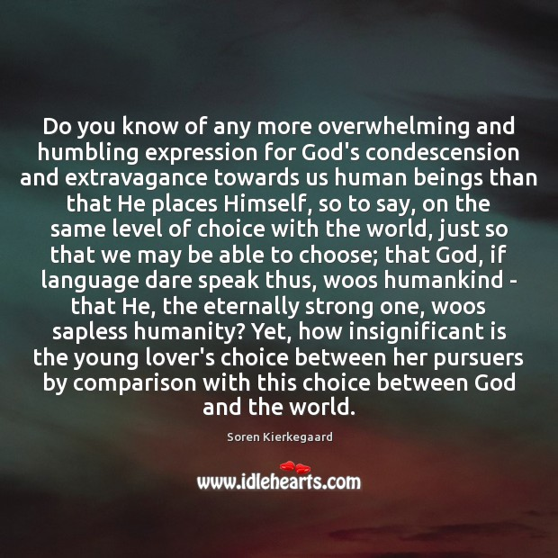 Do you know of any more overwhelming and humbling expression for God's Comparison Quotes Image