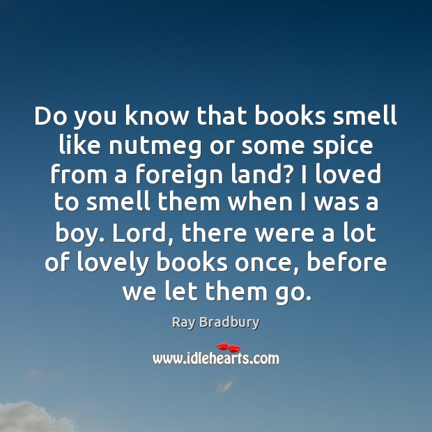 Do you know that books smell like nutmeg or some spice from Image