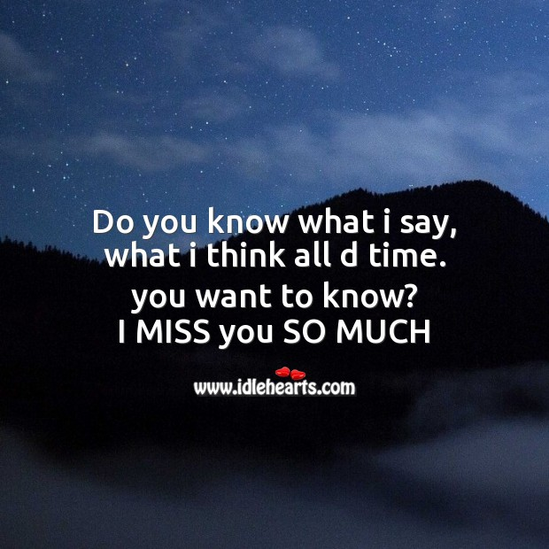 Do you know what I say Life Without You Quotes Image
