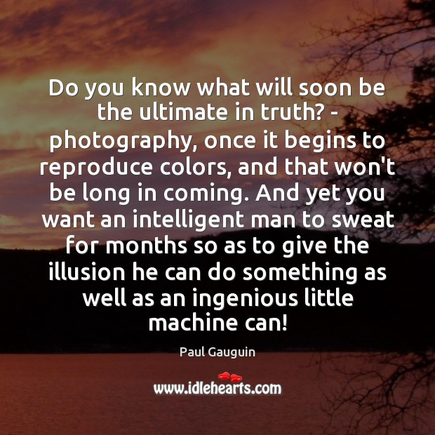Do you know what will soon be the ultimate in truth? – Image