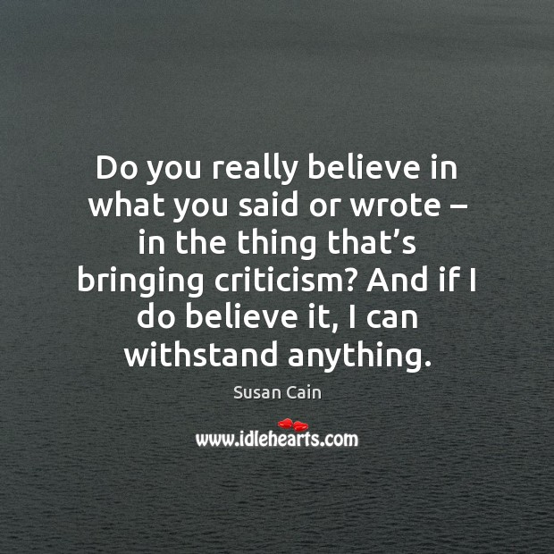 Do you really believe in what you said or wrote – in the Image