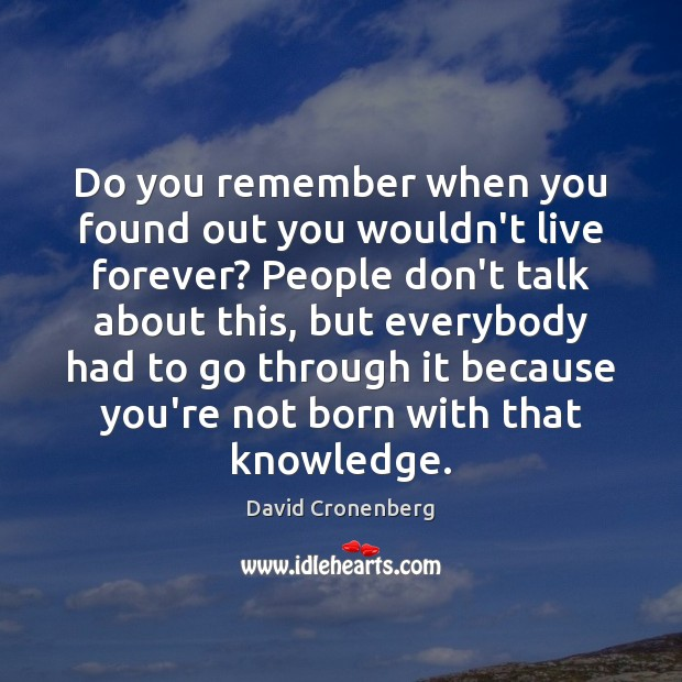 Do you remember when you found out you wouldn't live forever? People Image