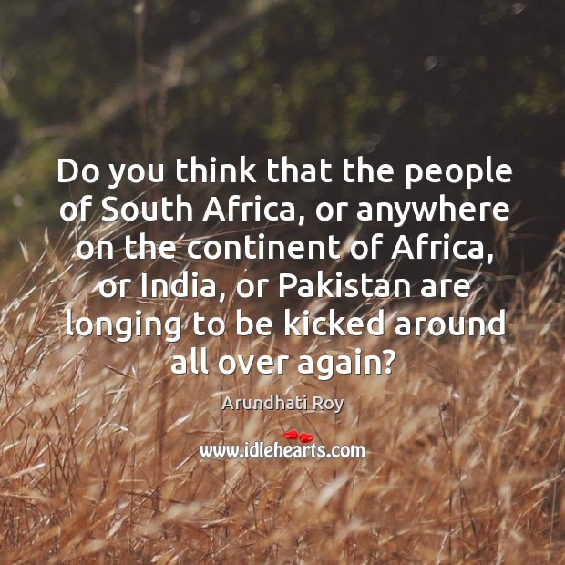 Do you think that the people of south africa Image