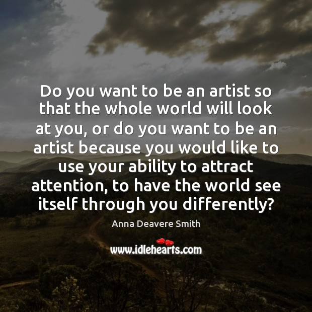 Image, Do you want to be an artist so that the whole world