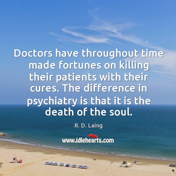 Image, Doctors have throughout time made fortunes on killing their patients with their