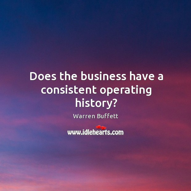 Image, Does the business have a consistent operating history?