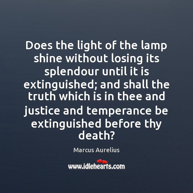 Does the light of the lamp shine without losing its splendour until Image