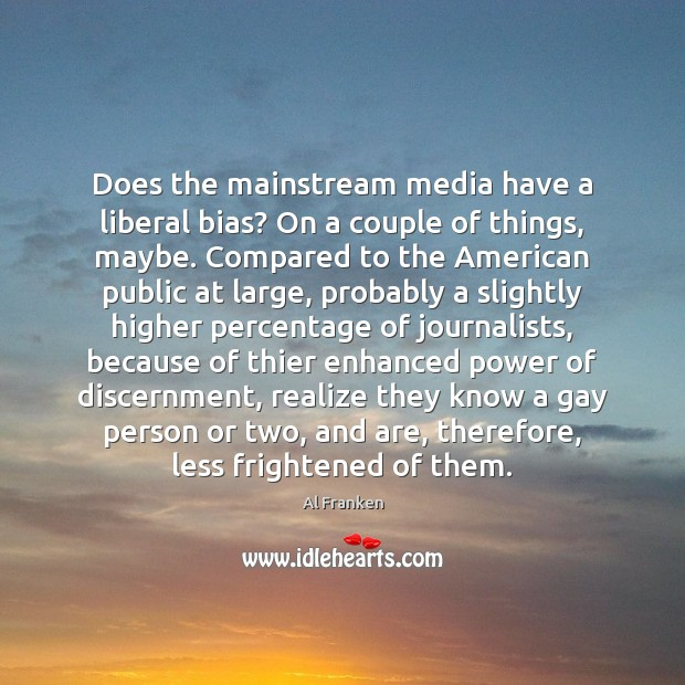 Does the mainstream media have a liberal bias? On a couple of Image
