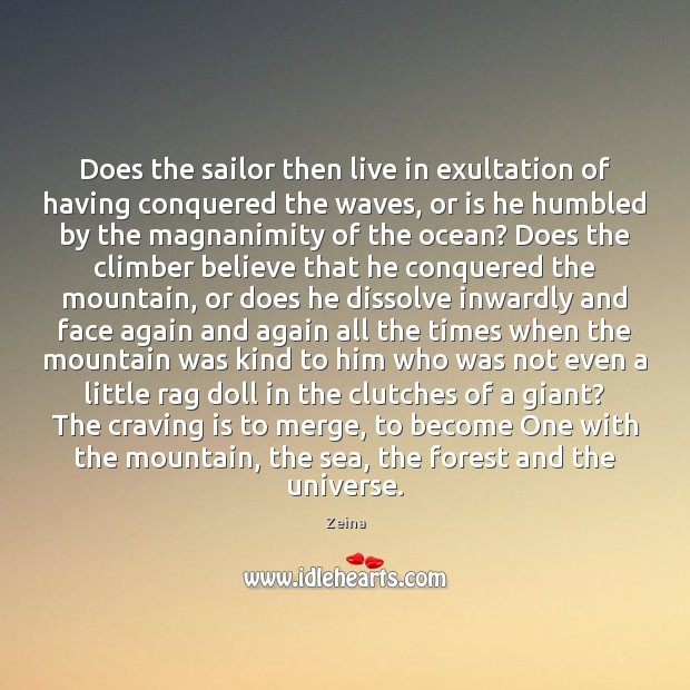 Does the sailor then live in exultation of having conquered the waves, Image