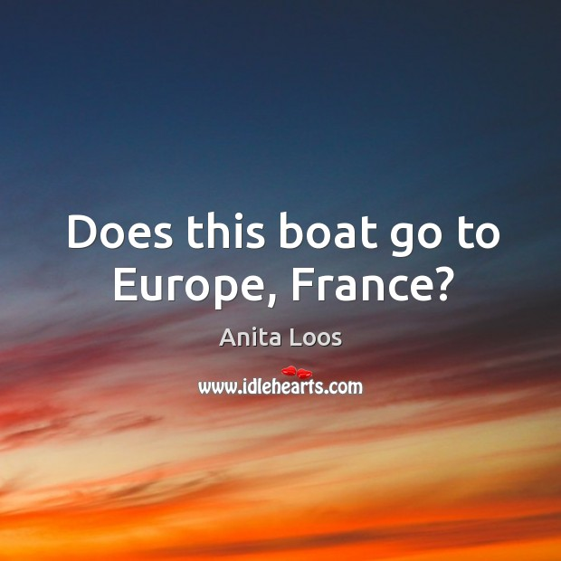 Does this boat go to europe, france? Image