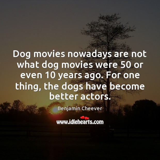 Dog movies nowadays are not what dog movies were 50 or even 10 years Image