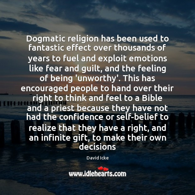 Image, Dogmatic religion has been used to fantastic effect over thousands of years