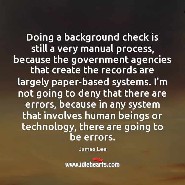 Image, Doing a background check is still a very manual process, because the