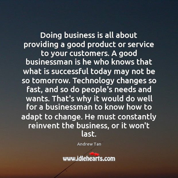 Doing business is all about providing a good product or service to Image