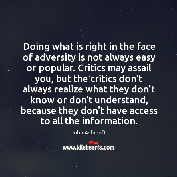 Doing what is right in the face of adversity is not always Image