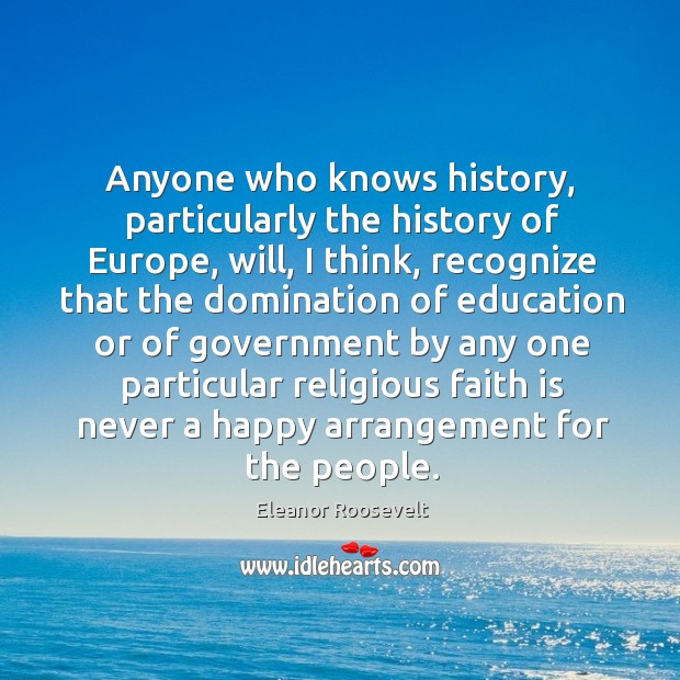 Domination of education or of government is never a happy arrangement Image