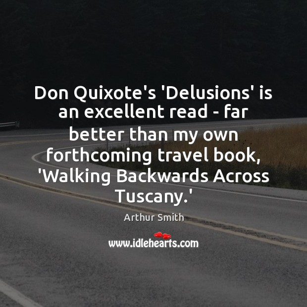 Image, Don Quixote's 'Delusions' is an excellent read – far better than my