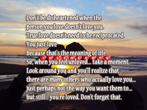 Don't Be Disheartened When The Person You Love Doesn't Love You