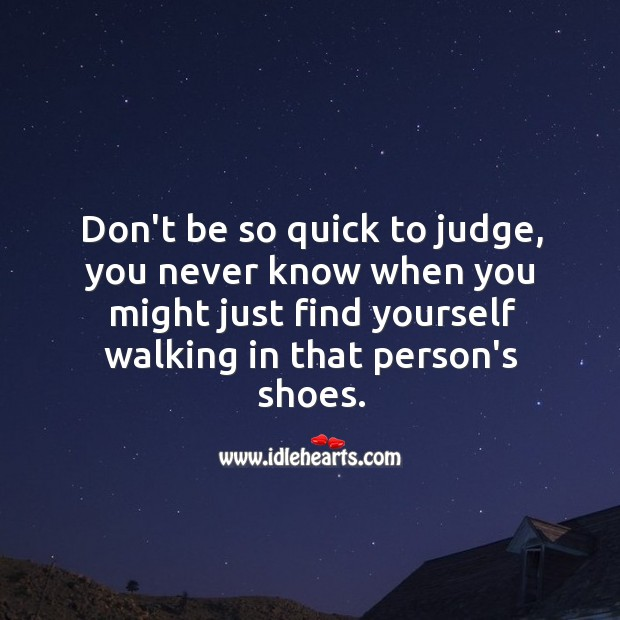 Image, Don't be so quick to judge.