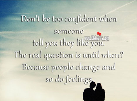 Don't be too confident when someone tell you they like you. Image