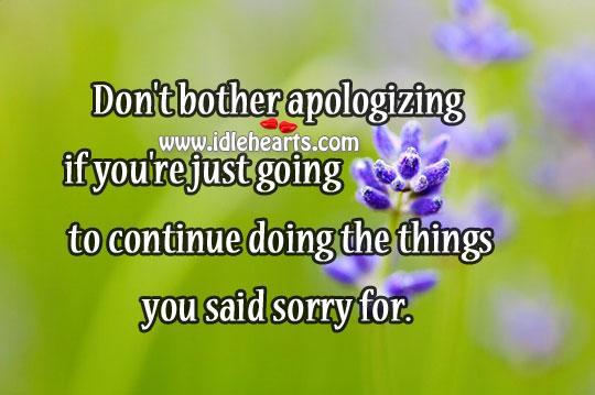 Don't bother apologizing Image